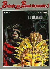 Le Bâtard par Laurent Vicomte