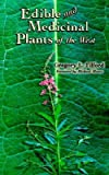 img - for [(Edible and Medicinal Plants of the West)] [Author: Gregory L. Tilford] published on (December, 2005) book / textbook / text book