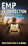 EMP Resurrection (Dark New World, Book 5) - An EMP Survival Story