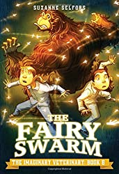 The Fairy Swarm (The Imaginary Veterinary)