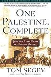 One Palestine, Complete, Tom Segev, 0805065873