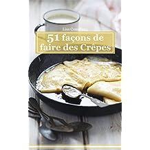 51 facons de faire des crêpes (French Edition)