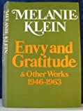 Envy and Gratitude, Melanie Klein, 0440050146