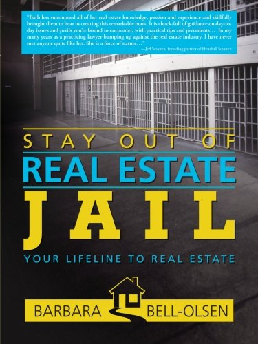 Stay Out of Real Estate Jail: Your Lifeline to Real Estate