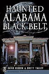Haunted Alabama Black Belt (Haunted America)
