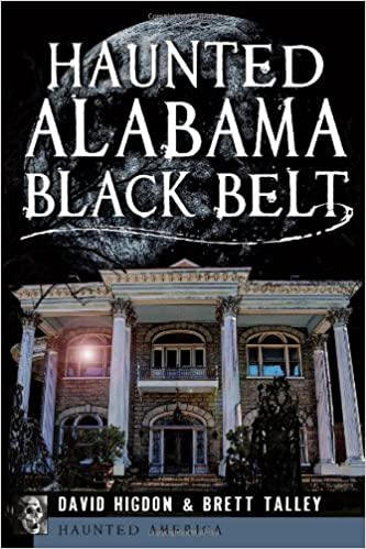 Kostenlose Computer-E-Books können das PDF-Format herunterladen Haunted Alabama Black Belt (Haunted America) by David Higdon PDF