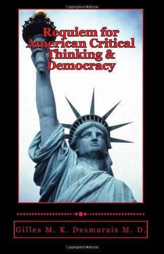 Requiem for American Critical Thinking & Democracy pdf