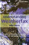 Understanding Weatherfax, Mike Harris, 1574092154
