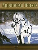 Appaloosa Horses (Eye to Eye with Horses (High Interest))
