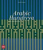 Arabic Hurufiyya: Art and Identity