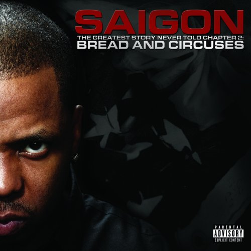 The Greatest Story Never Told Chapter 2: Bread and Circuses (Saigon The Greatest Story Never Told 2)