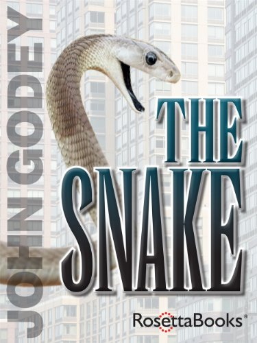 The snake kindle edition by john godey mystery thriller the snake by godey john fandeluxe Image collections