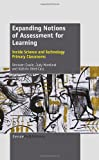 Expanding Notions of Assessment for Learning, Bronwen Cowie and Judy Moreland, 9462090599