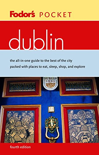 Download Fodor's Pocket Dublin, 4th Edition: The All-in-One Guide to the Best of the City Packed with Places to Eat, Sleep, Shop, and Explore (Travel Guide) pdf epub