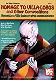 img - for Mel Bay Homage to Villa-Lobos and Other Compositions book / textbook / text book