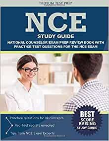 NCE Study Guide & Practice Test [Prepare for the NCE Test]