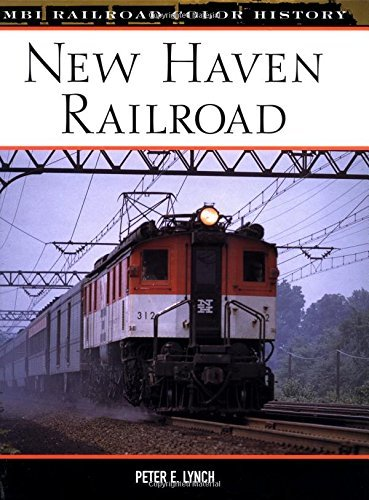 New Haven Railroad (Railroad Color History) by Peter E. Lynch - Haven Shopping Mall New
