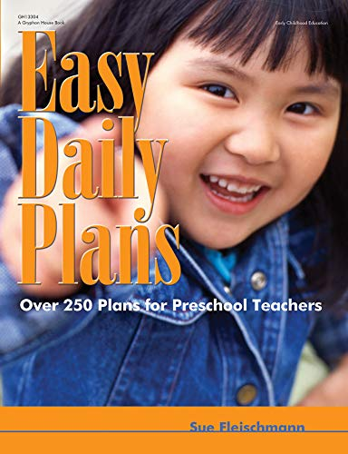 Easy Daily Plans: Over 250 Plans for Preschool Teachers (Early Childhood Education)