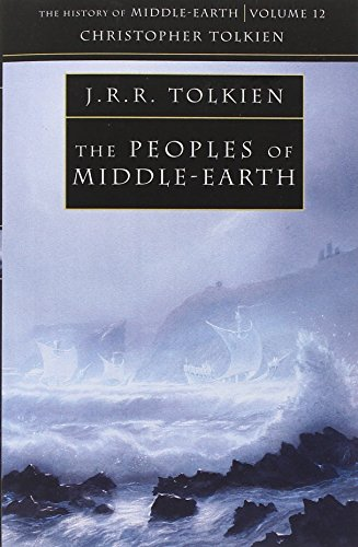 The Peoples of Middle-earth (The History of Middle-earth) PDF