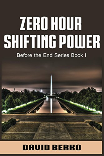 Zero Hour Shifting Power (Before the End Book 1) by [Berko, David Michael]