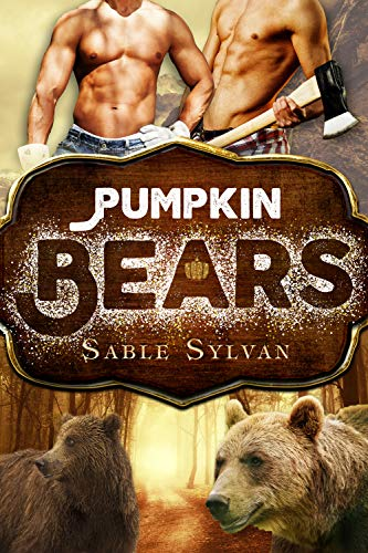 Pumpkin Bears (Freshly Baked Furry Tails Book 3) -