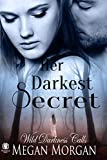 Her Darkest Secret (Wild Darkness Calls)