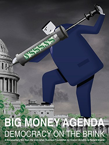 Reform Agenda - Big Money Agenda: Democracy on the Brink