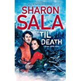 'Til Death (A Rebel Ridge Novel) by Sharon Sala (2013-03-26)