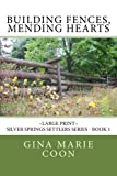 Building Fences, Mending Hearts (Silver Springs Settlers)