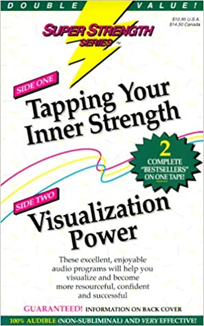 Super Strength Tapping Your Inner Strength/Visualization Power