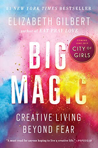 Big Magic: Creative Living Beyond Fear (Best Gift For A Creative Person)