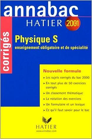 En ligne Annabac corrigés 2001 : Physique S pdf, epub