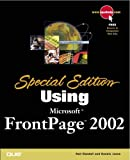 Using Microsoft Frontpage 2002, Dennis Jones and Neil Randall, 0789725126