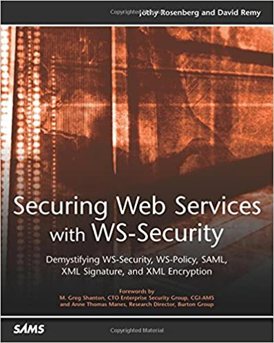 Securing web services with ws security demystifying ws security ws securing web services with ws security demystifying ws security ws policy saml xml signature and xml encryption 1st edition fandeluxe Images