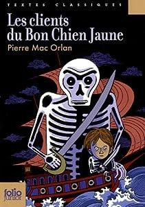 """Afficher """"Les clients du Bon Chien jaune"""""""