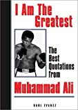 I Am the Greatest, Muhammad Ali and Karl Evanzz, 0740722263