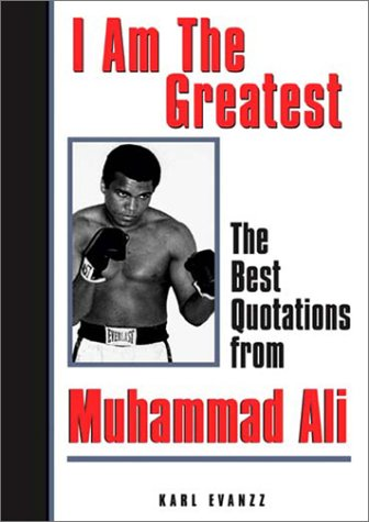 Search : I Am The Greatest Quotes Muhammad Ali