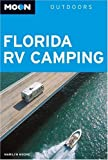 Moon Florida RV Camping (Moon Outdoors)