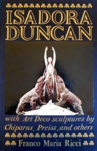 Isadora Duncan with a critical Study on Art Deco Sculptures by Chiparus, Preiss, and others