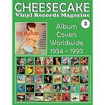 Cheesecake Vinyl Records Magazine: Album Covers Worldwide 1954 - 1993 Full-color Guide