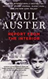 Report from the Interior, Paul Auster, 1250052289