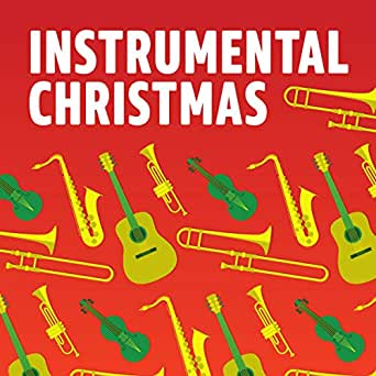 Instrumental Christmas By Chick Corea Royce Campbell