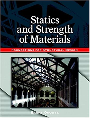 Statics and strength of materials foundations for structural design statics and strength of materials foundations for structural design fandeluxe Images