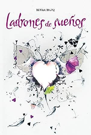 Amazon.com: Ladrones de sueños (Spanish Edition) eBook ...