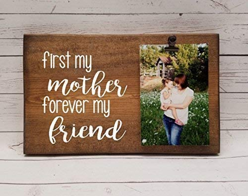 First my mother forever my friend clip frame Photo board mothers day gift for mom choice of term for frame