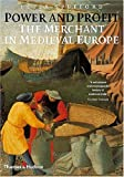 img - for Power and Profit: The Merchant in Medieval Europe book / textbook / text book
