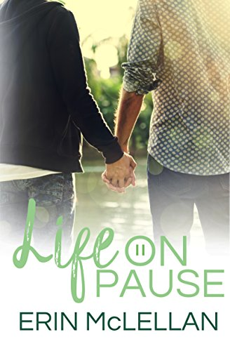 Life on Pause (Love Life Book 1)