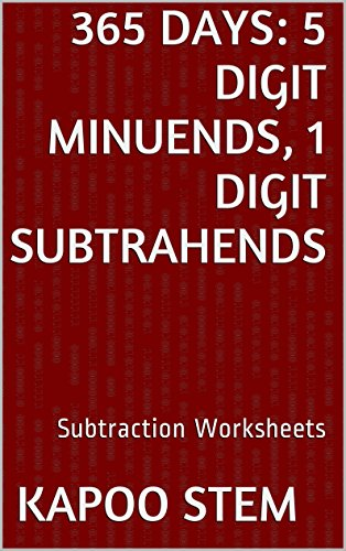 Middle School Vocabulary Worksheets - 365 Subtraction Worksheets with 5-Digit Minuends, 1-Digit Subtrahends: Math Practice Workbook (365 Days Math Subtraction Series)