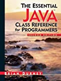 img - for Essential Java Class Reference for Programmers, The (2nd Edition) (Essential (Prentice Hall)) book / textbook / text book