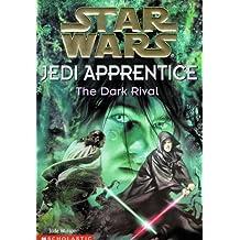 The Star Wars Jedi Apprentice #2: The Dark Rival
